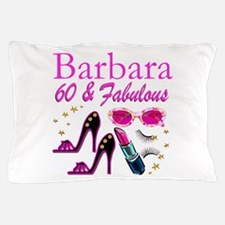 FUN FABULOUS 60TH Pillow Case
