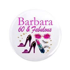FUN FABULOUS 60TH Button