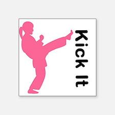 "Kick It Girl Square Sticker 3"" X 3"""