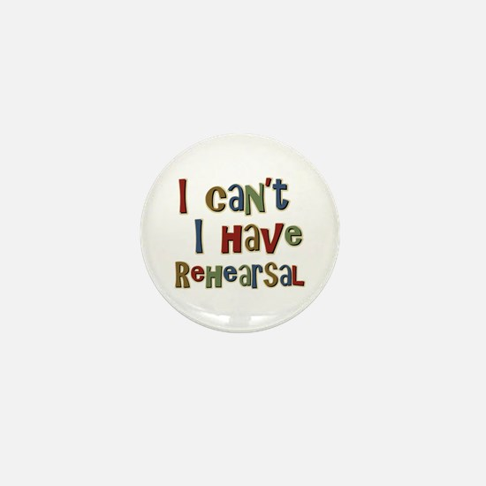 I can't I have Rehearsal Mini Button