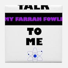 Talk Amy Farrah Fowler to Me Tile Coaster
