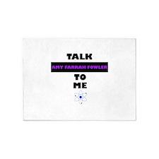 Talk Amy Farrah Fowler to Me 5'x7'Area Rug
