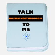 Talk Rajesh Koothrappali to Me baby blanket