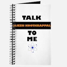 Talk Rajesh Koothrappali to Me Journal