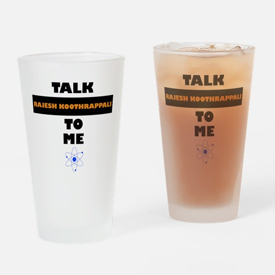 Talk Rajesh Koothrappali to Me Drinking Glass