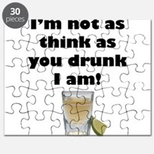Not as Think as You Drunk I Am Puzzle
