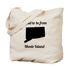 Proud To Be From Rhode Island Tote Bag