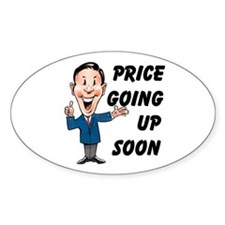 PRICE GOING UP Oval Decal