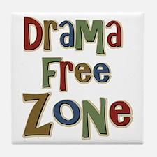 Funny Drama Free Zone Tile Coaster