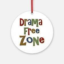 Funny Drama Free Zone Ornament (Round)