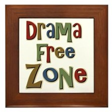 Funny Drama Free Zone Framed Tile