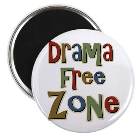 """Funny Drama Free Zone 2.25"""" Magnet (10 pack)"""