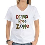 Funny Drama Free Zone Women's V-Neck T-Shirt