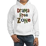 Funny Drama Free Zone Hooded Sweatshirt