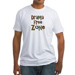 Funny Drama Free Zone Fitted T-Shirt