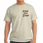 Funny Drama Free Zone Light T-Shirt