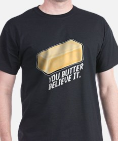 'Butter Believe It' T-shirt