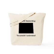 Its A North Dakota Thing Tote Bag