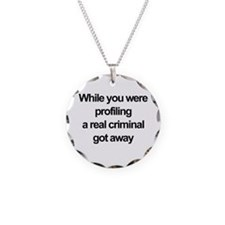 Racial profiling Necklace Circle Charm