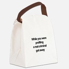 Racial profiling Canvas Lunch Bag