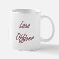 Loan Officer Artistic Job Design Mugs