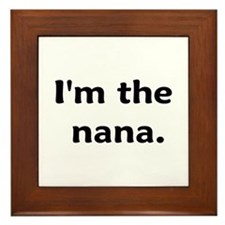 I'm The Nana Framed Tile