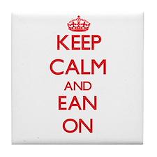 Keep Calm and Ean ON Tile Coaster