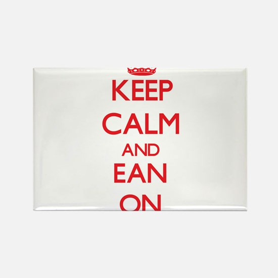 Keep Calm and Ean ON Magnets