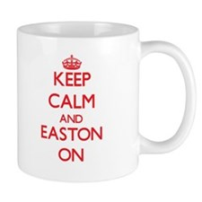 Keep Calm and Easton ON Mugs