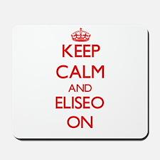 Keep Calm and Eliseo ON Mousepad