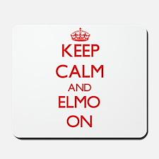 Keep Calm and Elmo ON Mousepad