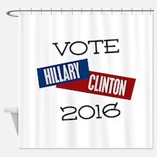 Vote Hillary Clinton 2016 Shower Curtain