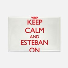 Keep Calm and Esteban ON Magnets
