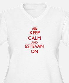 Keep Calm and Estevan ON Plus Size T-Shirt