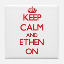 Keep Calm and Ethen ON Tile Coaster
