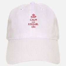 Keep Calm and Ezequiel ON Baseball Baseball Cap