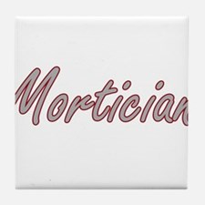 Mortician Artistic Job Design Tile Coaster