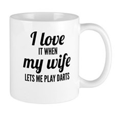 When My Wife Lets Me Play Darts Mugs