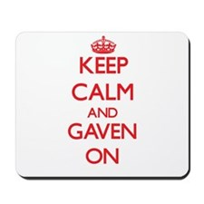 Keep Calm and Gaven ON Mousepad