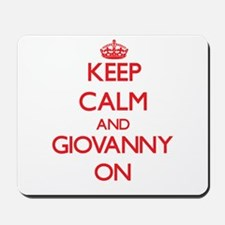 Keep Calm and Giovanny ON Mousepad