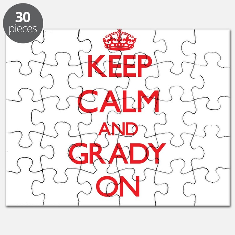 Keep Calm and Grady ON Puzzle