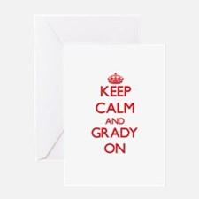 Keep Calm and Grady ON Greeting Cards