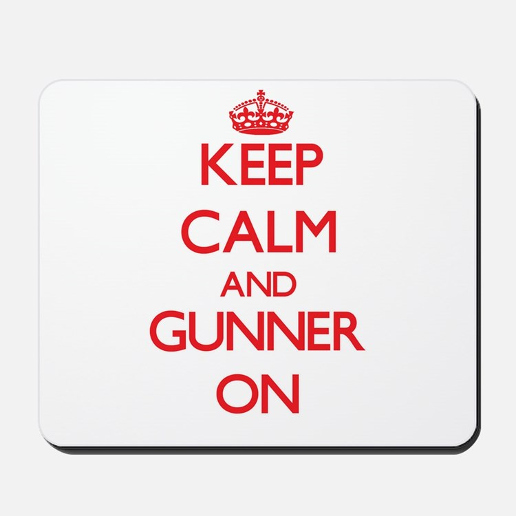 Keep Calm and Gunner ON Mousepad