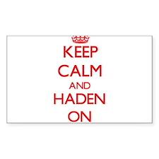 Keep Calm and Haden ON Decal
