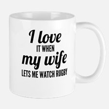 When My Wife Lets Me Watch Rugby Mugs