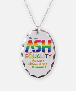 Be an ASH for Equality (Text) Necklace