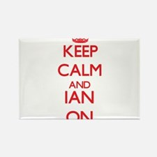 Keep Calm and Ian ON Magnets