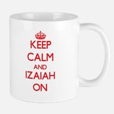 Keep Calm and Izaiah ON Mugs