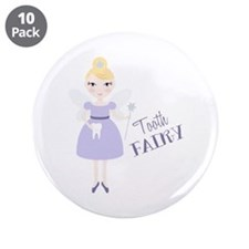 "Tooth FAIRY 3.5"" Button (10 pack)"