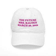 THE FUTURE MRS. BAUDER MARC Baseball Cap